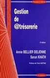 Annie Bellier Delienne et Sarun Khath - Gestion de @trésorerie.