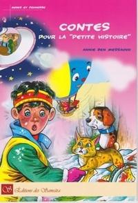 """Annie Ben messaoud - Contes pour la """"petite histoire""""."""
