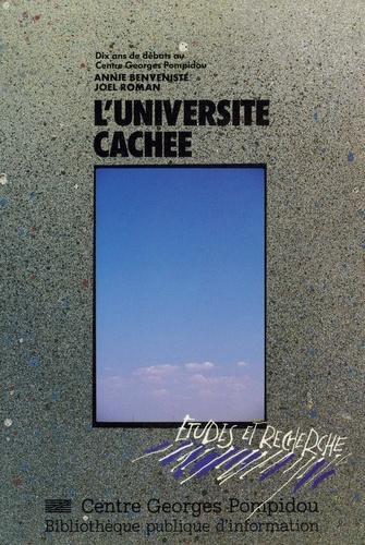 L'université cachée. Dix ans de débats au Centre Pompidou