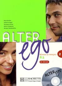 Annie Berthet et Catherine Hugot - Alter Ego DELF A2 Niveau 2 - Méthode de français. 1 CD audio