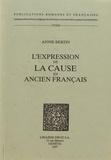 Annie Bertin - L'expression de la cause en ancien français.