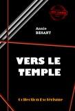 Annie Besant - Vers le temple - édition intégrale.