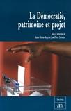 Annie Bleton-Ruget et Jean-Pierre Sylvestre - La Démocratie, patrimoine et projet.