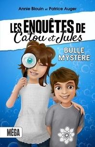 Annie Blouin et Patrice Auger - Les enquêtes de Catou et Jules - Bulle Mtstère.