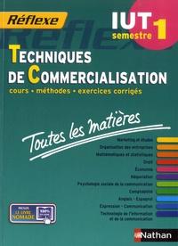 Annie Bourdoux et Monique Foutelet - Techniques de commercialisation IUT semestre 1 - Toutes les matières.