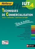 Annie Bourdoux et Nathalie Claret - Techniques de commercialisation IUT semestre 4 - Toutes les matières.