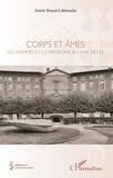 Annie Boyer-Labrouche - Corps et âmes - Les hommes et la médecine au XVIIIe siècle.