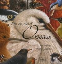 Annie Briet et Philippe Davaine - Arc-en-ciel d'oiseaux.