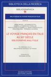 Annie Brudo - Bibliothèque du voyage français en Italie - Tome 3, Le voyage français en Italie au XXe siècle : bibliographie analytique.
