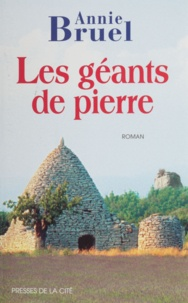 Annie Bruel - Les géants de pierre.