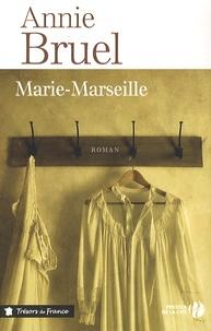 Annie Bruel - Marie-Marseille.