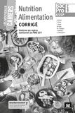 Annie Brun et Christine Montagnon - Nutrition alimentation 2de, 1re, Tle Bac Pro ASSP Les nouveaux cahiers - Corrigé.