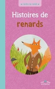 Annie Caldirac et Thanh Portal - Histoires de renards.