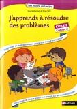 Annie Camenisch et Serge Petit - J'apprends à résoudre des problèmes Cycle 2 - Cahier 2.