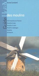 Annie Candoré - Guide des moulins en France.