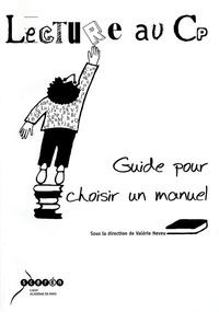 Annie Cap et Fabienne Casabianca - Lecture au CP - Guide pour choisir un manuel.