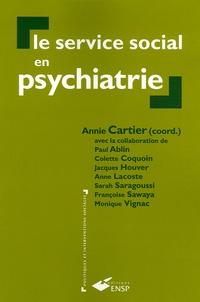 Annie Cartier - Le service social en psychiatrie.