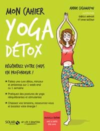 Annie Casamayou - Mon cahier Yoga détox.