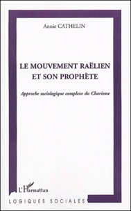 Rhonealpesinfo.fr Le mouvement raëlien et son prophète - Approche sociologique complexe du Charisme Image