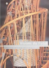 Annie Caubet et Zeev Gourarier - Visions du futur : une histoire des peurs et des espoirs de l'humanité - Exposition Paris, Galeries nationales du Grand Palais, 5 octobre 2000-1er janvier 2001.