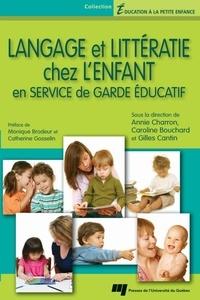Annie Charron et Caroline Bouchard - Langage et littératie chez l'enfant en service de garde éducatif.