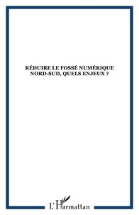 Annie Chéneau-Loquay et  Collectif - Netsuds N° 2, Août 2004 : Réduire le fossé numérique Nord-Sud, quels enjeux ? - 2e partie.