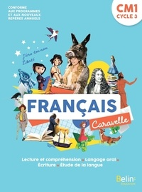 Meilleurs téléchargements de livres gratuits Français CM1 Caravelle  - Manuel 9791035808242
