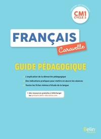 Annie Chourau - Français CM1 Caravelle - Guide pédagogique.