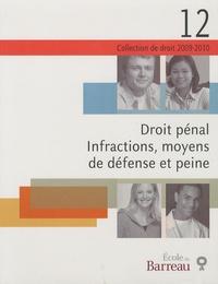 Annie-Claude Bergeron - Droit pénal - Infractions, moyens de défense et peine.