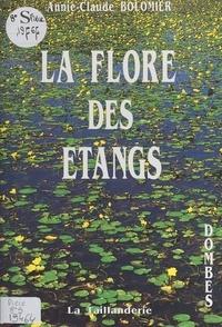 Annie-Claude Bolomier - La flore des étangs.