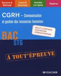 Annie-Claude Coze et Martine Le Grand - CGRH - Communication et gestion des ressources humaines bac STG.