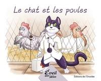 Annie-Claude Lebel et Manuella Côté - Série 1  : Le chat et les poules.
