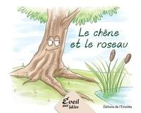 Annie-Claude Lebel et Manuella Côté - Série 1  : Le chêne et le roseau.
