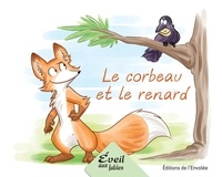 Annie-Claude Lebel et Manuella Côté - Série 1  : Le corbeau et le renard.
