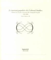 Annie Claustres - Le tournant populaire des Cultural Studies - L'histoire de l'art face à une nouvelle cartographie du goût (1964-2008).