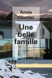 Annie Cloutier - Une belle famille.