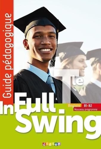 Annie Coghlan et Ernest Toffa - In Full Swing Tle (éd.2020) - Guide pédagogique - Version papier.