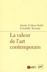 Annie Cohen-Solal et Cristelle Terroni - La valeur de l'art contemporain.