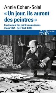Un jour, ils auront des peintres - Lavènement des peintres américains, Paris 1867 - New York 1948.pdf
