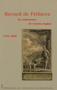 Annie Cointre - Recueil de préfaces de traducteurs de romans anglais 1721-1828.