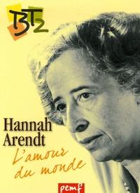 Hannah Arendt ou lamour du monde.pdf