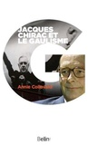 Annie Collovald - Jacques Chirac et le gaullisme - Biographie d'un hérititer à histoires.