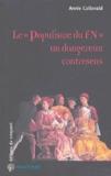 """Annie Collovald - Le """"Populisme du FN"""" un dangereux contresens."""