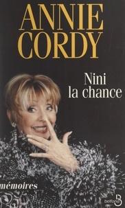 Annie Cordy et Cécile Barthélemy - Nini la chance - Mémoires.