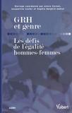 Annie Cornet et Jacqueline Laufer - GRH et genre - Les défis de l'égalité hommes-femmes.