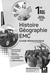 Annie Couderc et Séverine Albert - Histoire-géographie EMC 1re Bac Pro Passerelles - Guide pédagogique.