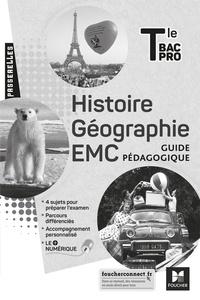 Annie Couderc et Séverine Albert - Histoire, géographie, EMC Tle Bac Pro Passerelles - Guide pédagogique.