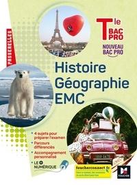 Annie Couderc et Anaïs Morvan - Histoire Géographie EMC Tle Bac Pro.