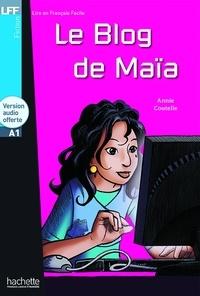 Annie Coutelle - Le blog de Maïa. 1 CD audio