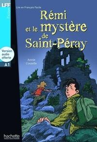 Annie Coutelle - Rémi et le mystère de Saint-Péray. 1 CD audio